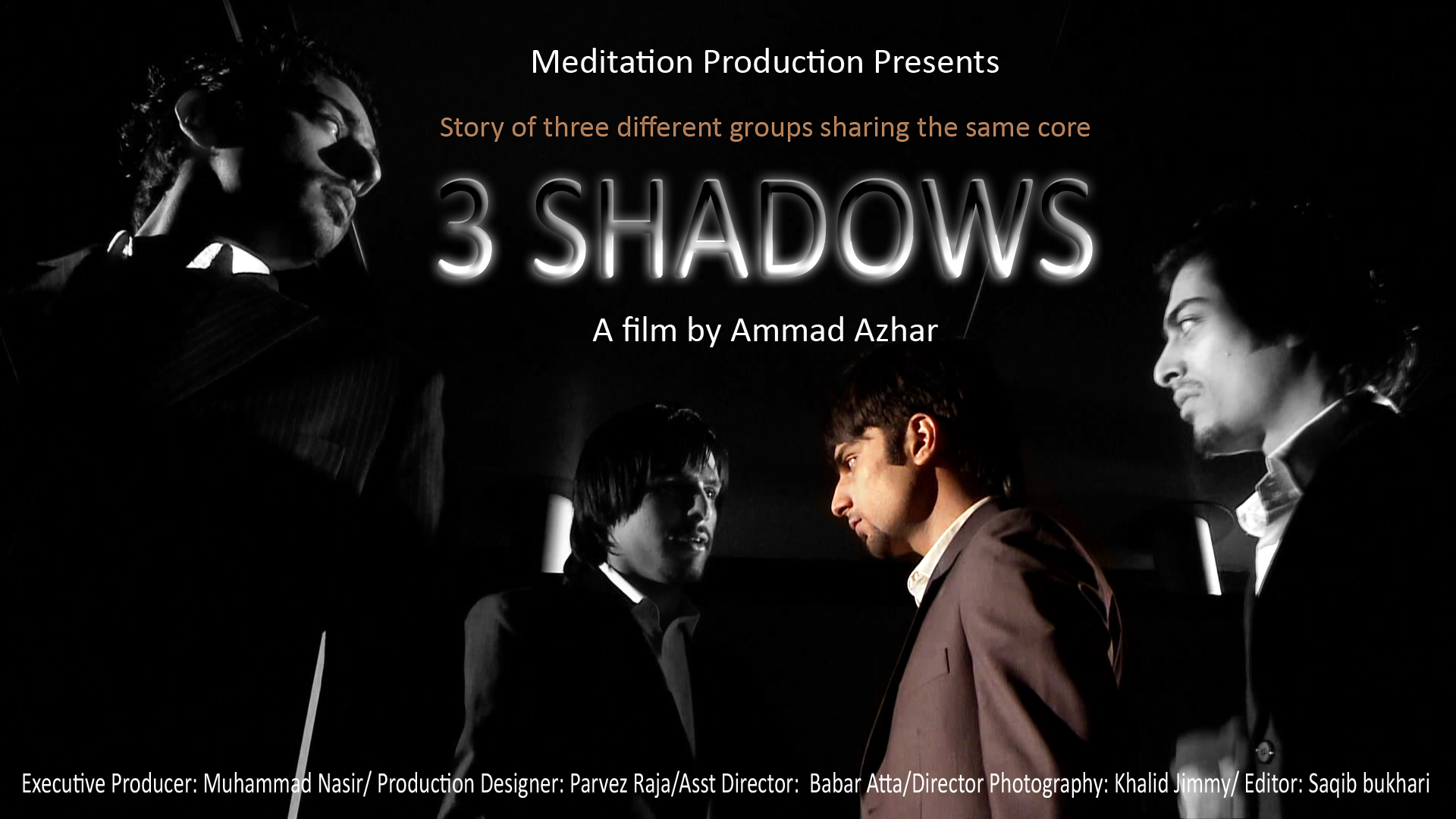 3 Shadows film by Meditation Productions