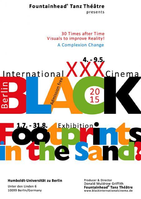 "XXX. 2015 Black International Cinema Berlin/""Footprints in the Sand?"" Exhibition"