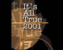Portrait de It_s All True _ International Documentary Film Festiva