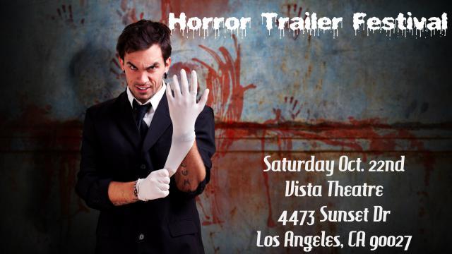 Horror Trailer Festival Oct 22nd