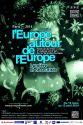 Poster L' Europe autour de l' Europe Edition 2014