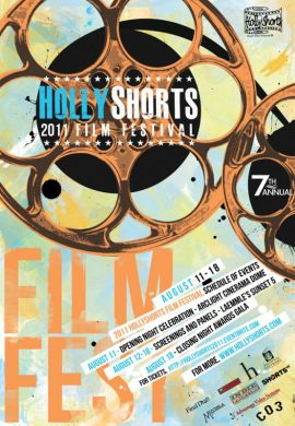 HOLLYSHORTS UNVEILS 2011 FESTIVAL OFFICIAL POSTER!