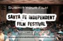 Santa Fe Independent Film Festival reg. deadline May 1st