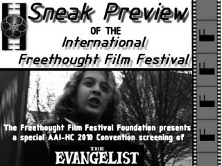 "Sneak Preview of IFFF at AAI/HC 2010 North American Convention. Screening ""The Evangelist"" Oct. 2, 2010"
