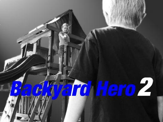 Backyard Hero 2 Poster