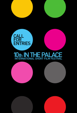 Call for Entries: 10th IN THE PALACE '2012