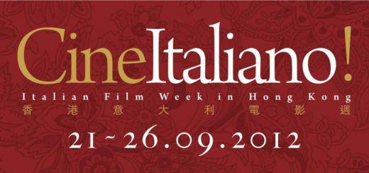 Cine Italiano! - Italian Film Week in Hong Kong