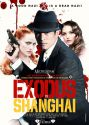 Poster for Exodus to Shangai