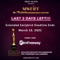 Anup Jalota Presents 4th MWFIFF 2021 - Extended Earlybird Deadline Ends in 2 days!!! HURRY SUBMIT NOW!!!!
