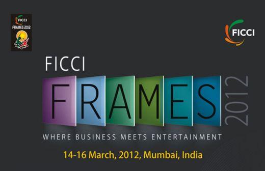 FICCI FRAMES 2012 MUMBAI INDIA