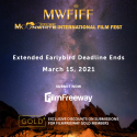 Call For Entries For MWFIFF - Extended Earlybird Deadline Ending On - 15th March 2021!!!