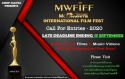 Call For Entries For MWFIFF - Late Deadline ENDS ON - 15th SEPTEMBER 2020!!!