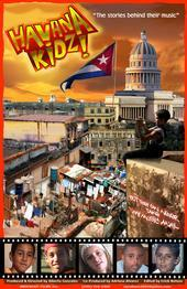 Havana KidZ Documentary: filmed in Havana, Cuba