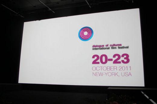 Dialogue of Cultures International Film Festival 20-27 October, 2011 New York, USA  (SVA and Quad Cinemas)