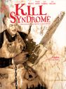 Kill Syndrome by Kluckin Films