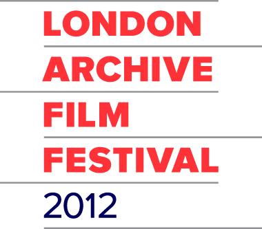 LONDON ARCHIVE FILM FESTIVAL