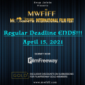 Call For Entries For MWFIFF - Regular Deadline ENDS ON - 15th APRIL 2021!!!