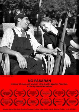 NO PASARAN - Courageous men and women fight against Hitler and Franco.