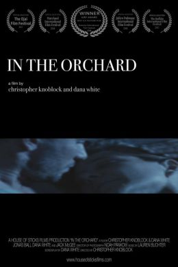"Interview with Filmmakers Christopher Knoblock and Dana White for ""In the Orchard"" (2018)"
