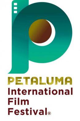 Call for entries for the 4th Annual Petaluma International Film Festival