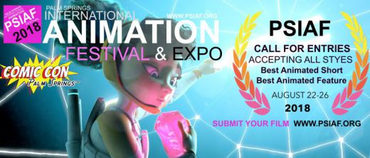 PSIAF 2018 CAll for ENTRIES  Palm Springs Intl. Animation Festival & Expo