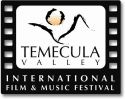 Temecula Valley International Film & Music Festival