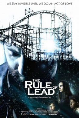 The Rule of Lead - La Regola del Piombo