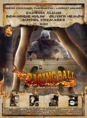 Raging Ball Directed By Nicolas Duval / Movie Poster