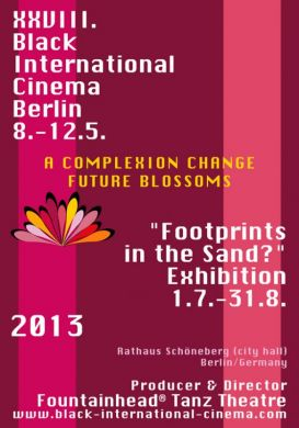 "XXVIII. Black International Cinema Berlin / ""Footprints in the Sand?"" Exhibition 2013"