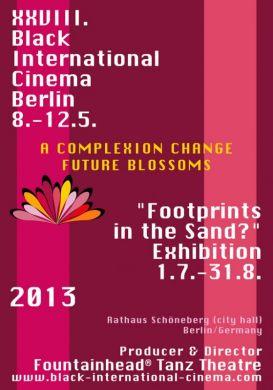 "XXVIII. Black International Cinema Berlin / ""Footprints in the Sand?"" Exhibition 2013"