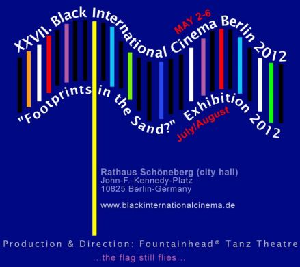 "XXVII. Black International Cinema Berlin 2012 & ""Footprints in the Sand?"" - Exhibition 2012"