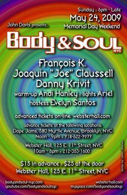 """Body & SOUL NYC"" 2009 Memorial Day Weekend Celebration"