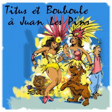 Titus et Bouboule à Juan les pins