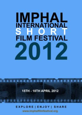 First Imphal International Short Film Festival
