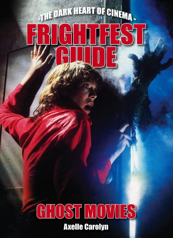 FrightFest%20Guide%20to%20Ghost%20Movies-Cover-FINALWEB.jpg