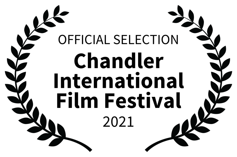 OFFICIAL%20SELECTION%20-%20Chandler%20International%20Film%20Festival%20-%202021.png