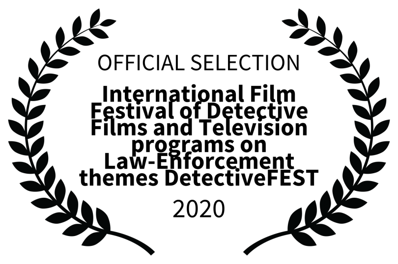 OFFICIAL%20SELECTION%20-%20International%20Film%20Festival%20of%20Detective%20Films%20and%20Television%20programs%20on%20Law-Enforcement%20themes%20DetectiveFEST%20-%202020.png