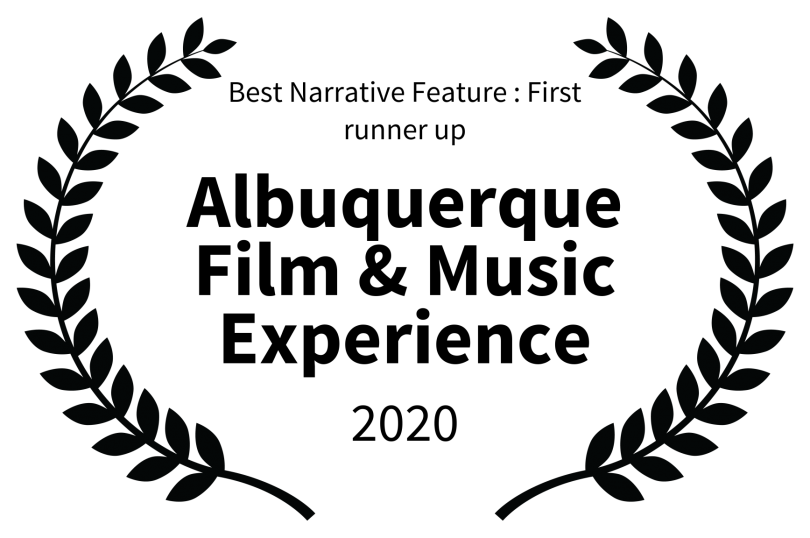 Best%20Narrative%20Feature%20%20First%20runner%20up%20-%20Albuquerque%20Film%20%20Music%20Experience%20-%202020.png