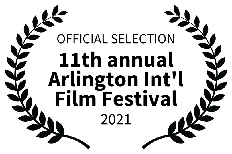 OFFICIAL%20SELECTION%20-%2011th%20annual%20Arlington%20Intl%20Film%20Festival%20-%202021.png