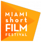 Le blog de Miami Short Film Festival