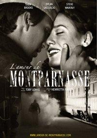 L'amour de Montparnasse Written&Directed by Toby Lomas Produced by Henrietta Fuller  www.lamour-de-montparnasse.com